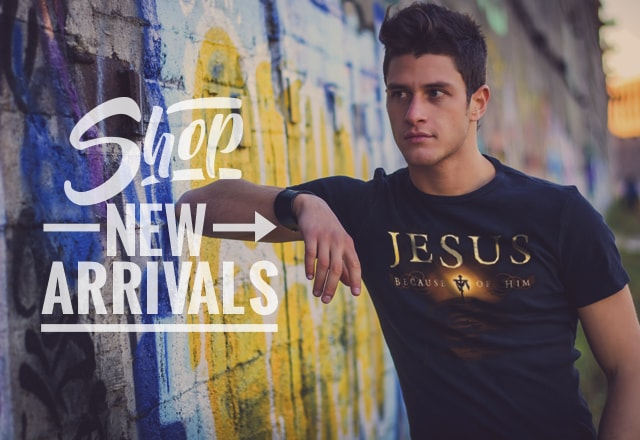 Shop New Arrivals at ChristianApparelShop.com