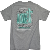 God's Love Never Fails Christian T-Shirt