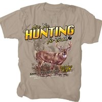 Hunting For Truth Christian T Shirt