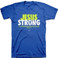 Jesus Strong Christian T-Shirt