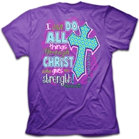 I Can Do All Things Through Christ Christian T Shirt