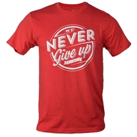 We Never Give Up Christian T Shirt