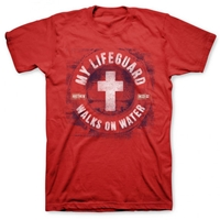 My Lifeguard Walks On Water Red Christian T Shirt