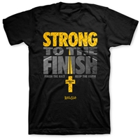 Strong To The Finish Christian T-Shirt