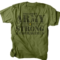 Lord's Army Strong Courageous Christian T Shirt