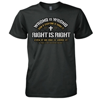 Right Is Right Christian T-Shirt