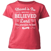 Blessed Is She Who Has Believed Christian T-Shirt