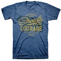 Strength And Courage Christian T-Shirt