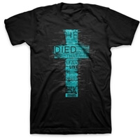 He Died Christian T-Shirt