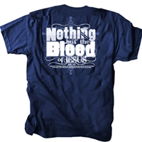 Nothing But The Blood Of Jesus T Shirt