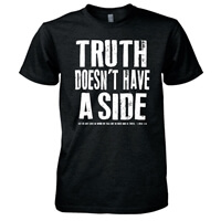 Truth Doesn't Have A Side Christian T Shirt