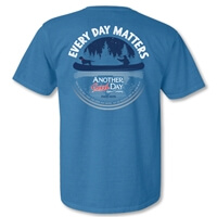 Every Day Matters Another Good Day Christian T Shirt