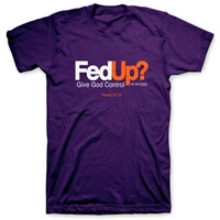 FedUp God Delivers Christian T Shirt