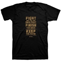 Fight the good fight keep the faith christian t shirt
