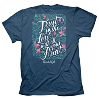 Trust In The Lord With All Your Heart Christian T-Shirt