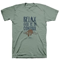 Relax God Is In Control Christian T-Shirt
