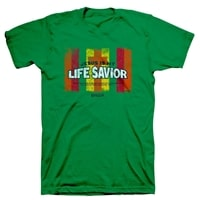 Life Savior Christian T-Shirt
