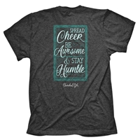 Spread Cheer Be Awesome Stay Humble Christian T-Shirt