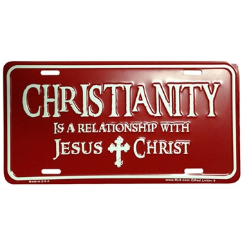 Christianity Its A Relationship License Plate