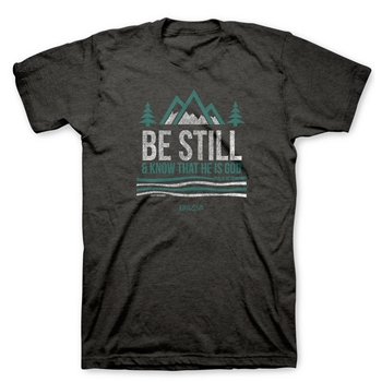 Be Still and Know Christian T Shirt