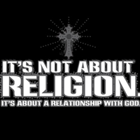 Image result for it's not about religion it's about a relationship with god